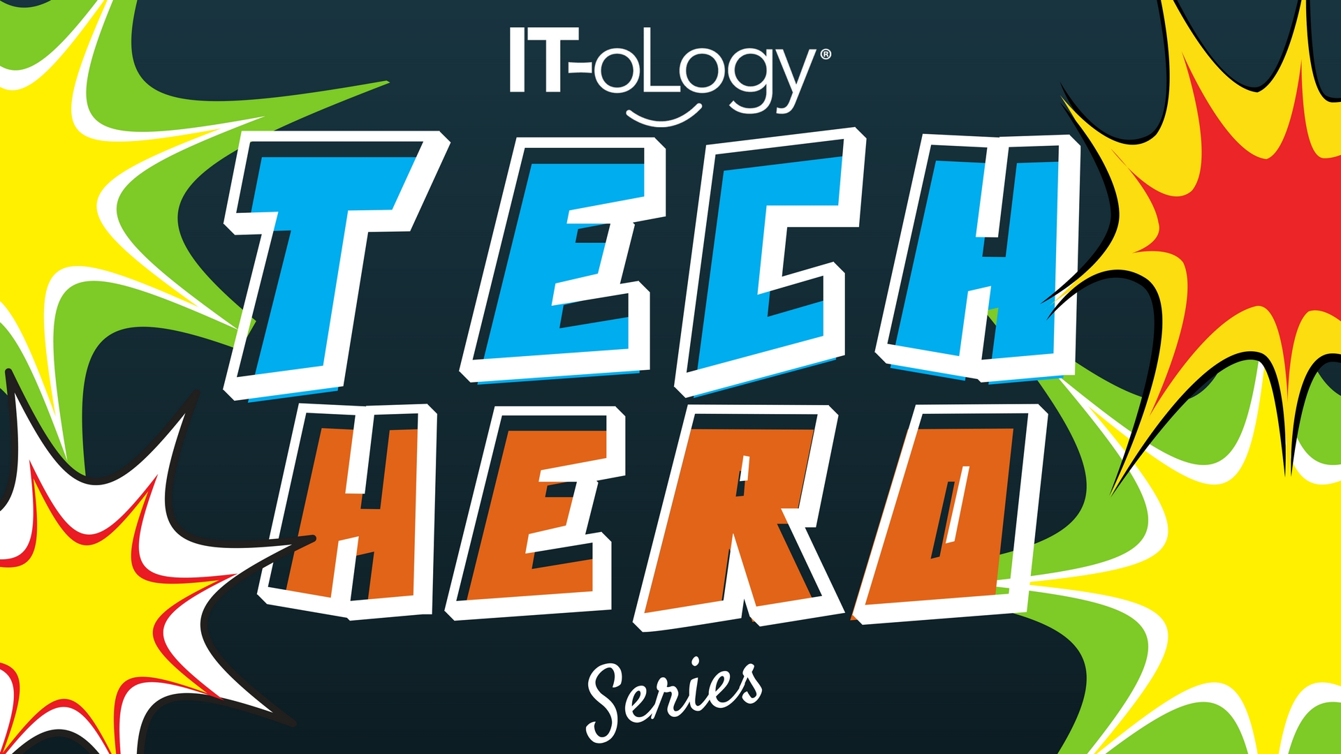 Tech Hero Series