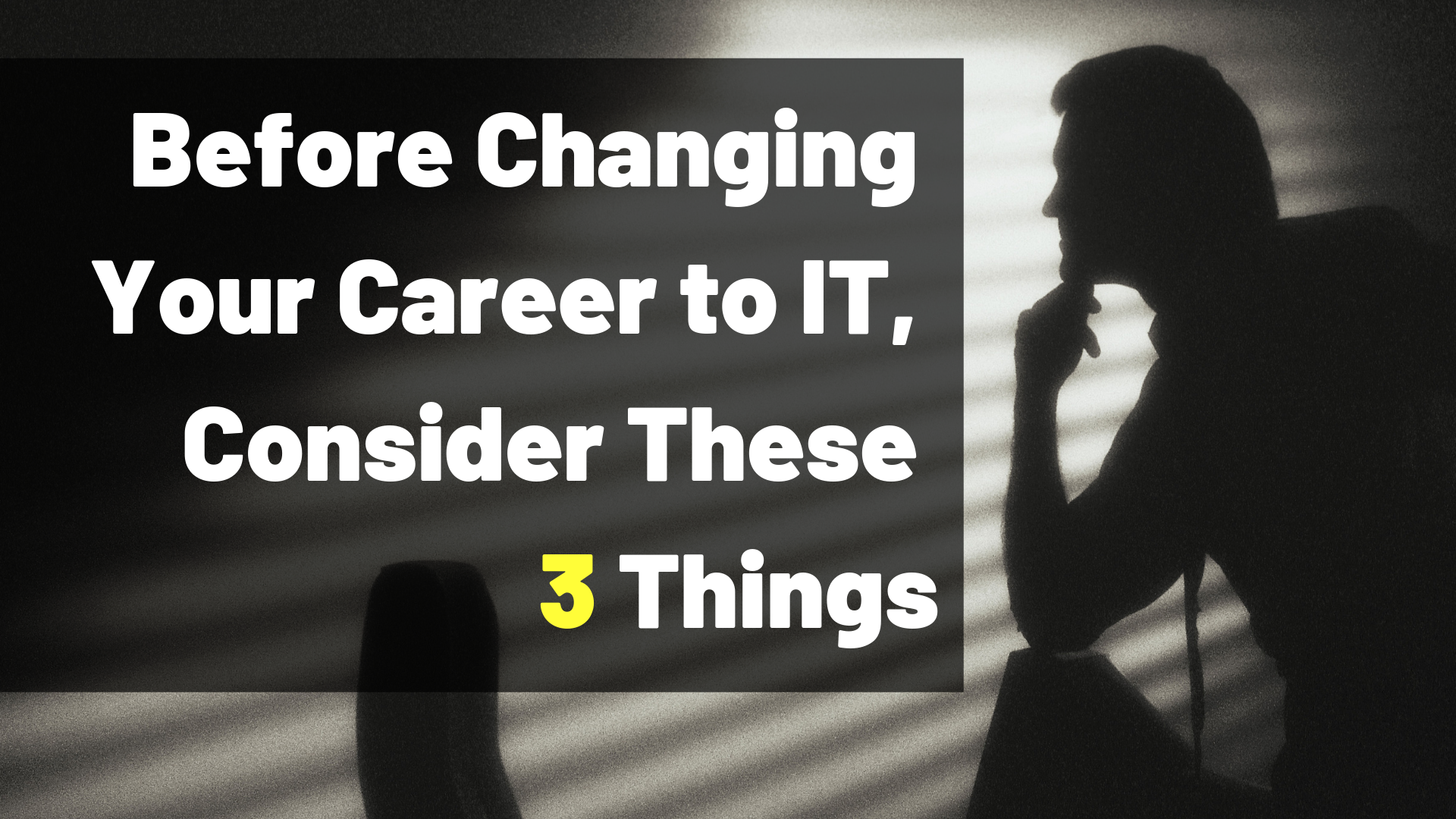 Changing Your Career to IT